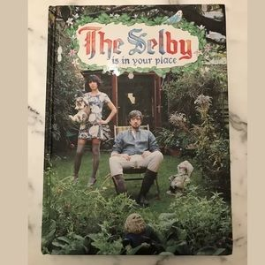 Other - The Selby is in Your Place Hardcover Book